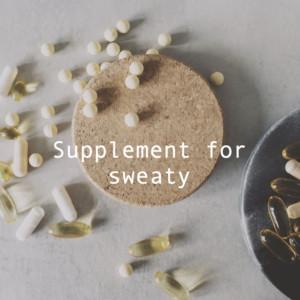 汗かきで困る!多汗症、制汗対策のサプリメント
