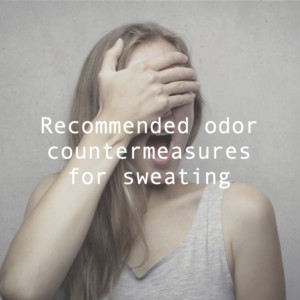 汗かきにおすすめの簡単臭い対策。においの原因は?